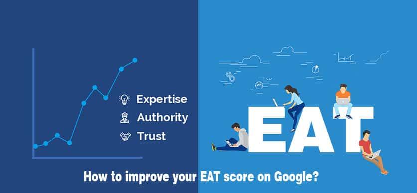EAT Google là gì? và cách để cải thiện điểm SEO lên TOP 1