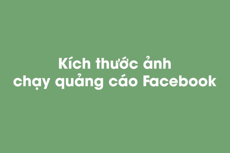 Kích thước ảnh bài viết quảng cáo Facebook chuẩn 2020 1