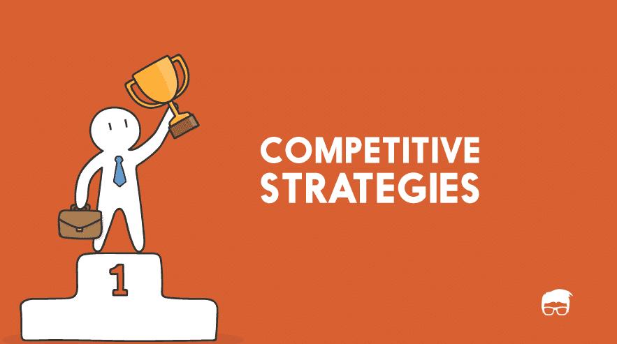 Chiến lược cạnh tranh là gì? 4 loại chiến lược cạnh tranh 1