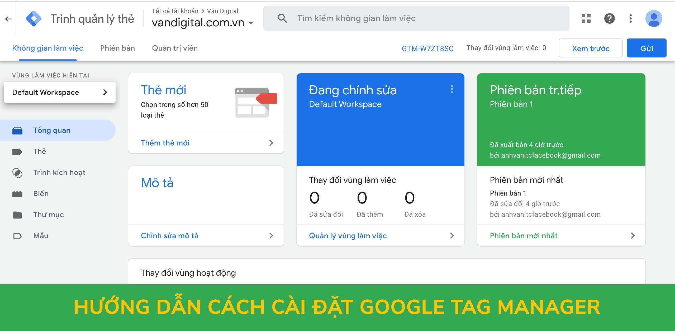 Hướng dẫn cách cài đặt Google Tag Manager cho website 1